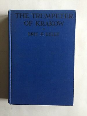 TRUMPETER OF KRAKOW ERIC P KELLY SGND 15th-c TALE 1929 HC COLOR PLATES BW ILL VG
