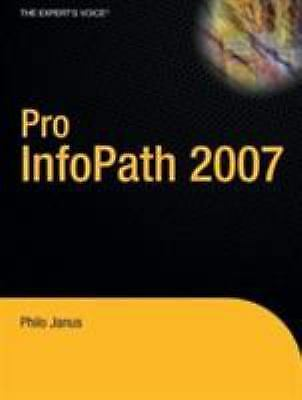 Pro InfoPath 2007 (Paperback or Softback)