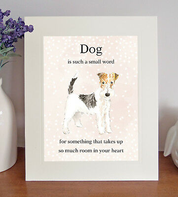 """Wire Fox Terrier """"Dog is such a small word.."""" 8x10 Picture Lovely Print Fun Gift"""