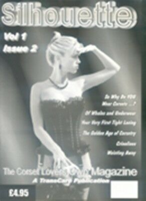 Silhouette - The Corset Lovers Own Magazine Issue 2
