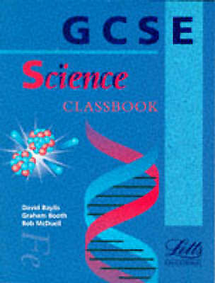 GCSE Science: Classbook (GCSE textbooks), McDuell, Bob,Booth, Graham,etc.,Baylis