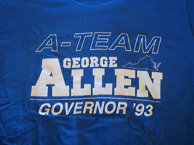 "George Allen for Governor 1993 Political T-Shirt Made in the USA Large ""A-Team"""