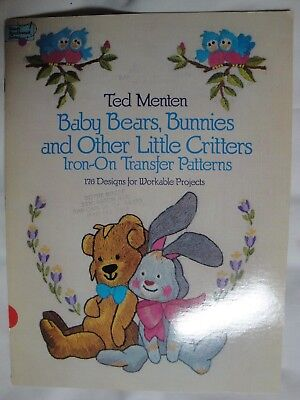 Dover Needlework Ted Menten Baby Bears Bunnies Little Critters Transfer Patterns