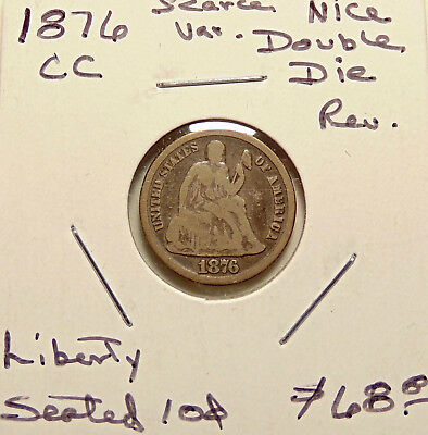 1876-CC Liberty Seated Dime - Gr-103 DDR - Nice Looking Coin - FREE SHIPPING
