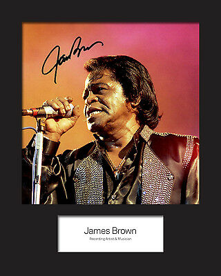 JAMES BROWN #1 Signed Photo Print 10x8 Mounted Photo Print - FREE DELIVERY