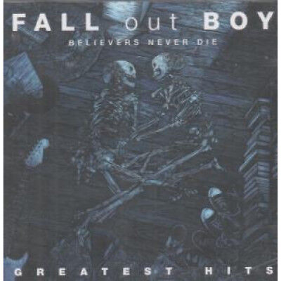 FALL OUT BOY Believers Never Die CD 18 Track (2725518) EUROPE Fueled By Ramen
