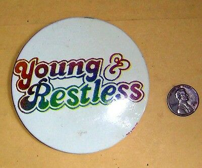 """Vintage YOUNG & RESTLESS Button/Pin 3.25"""" Diameter"""