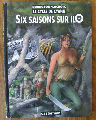 Six Saisons sur IlO EO 1997  Bourgeon/Lacroix Le Cycle de Cyann  Casterman
