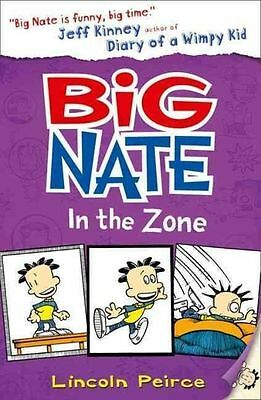 Big Nate in the Zone (Big Nate, Book 6), Peirce, Lincoln, Very Good Book