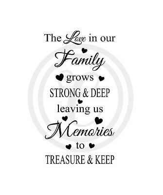 The Love In Our Family, Memories to Treasure  Wall Art Vinyl Decal Black (#730)