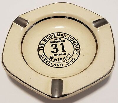Vintage Our Number 31 Brand Whiskey Ashtray Weideman Co. Cleveland  ,am4569