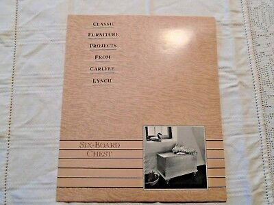 Classic Furniture Projects ~ Carlyle Lynch~Six~Board Chest~Never Used