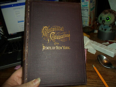 NEW YORK STATE CENTENNIAL CELEBRATIONS 1879 ILLUSTRATED VICTORIAN Hardcover Book