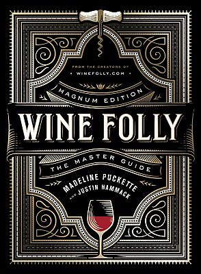 Wine Folly: Magnum Edition: The Master Guide (2018, Hardcover)