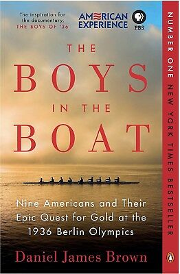 The Boys in the Boat : The True Story of an American Team's Epic Journey to Win