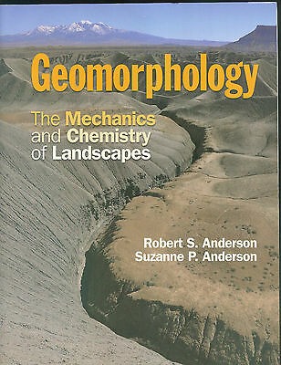 Geomorphology: The Mechanics and Chemistry of Landscapes....9780521519786