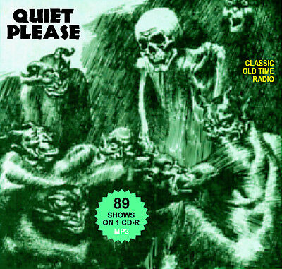 Quiet Please - 89 OTR shows on DVD-R Old Time Radio MP3s HORROR