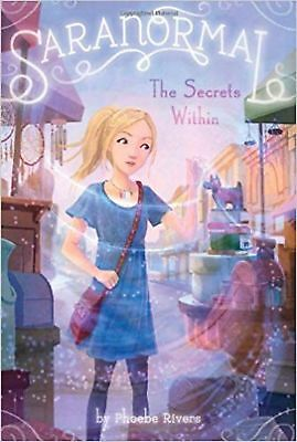 The Secrets Within (Saranormal) [Hardcover] Rivers, Phoebe