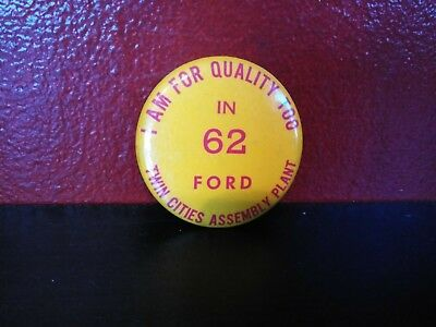 1962 Vintage Ford Motor Co. Twin cities Assembly line pin back button