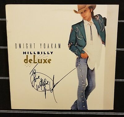 Dwight Yoakam signed album lp Hillbilly Deluxe Honky Tonk Country sling blade