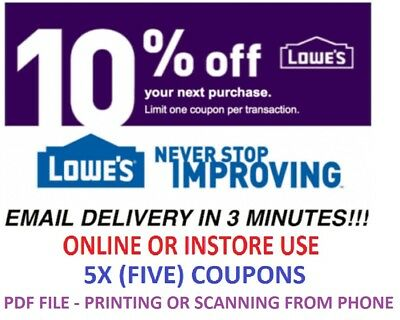 5x Five Lowes 10% OFF 5Coupon- InStore and Online -Fast-Email-Delivery-Exp 2/28