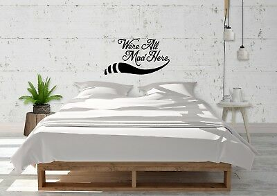 We're All Mad Here Cat Alice In Wonderland Inspired Wall Art Decal Vinyl Sticker