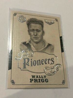 2018 NRL Glory Pioneers Insert Card - Wally Prigg - Hall Of Fame - PS 29