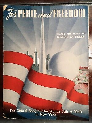 1940 New York World's Fair Vintage Sheet Music For Peace and Freedom AS IS