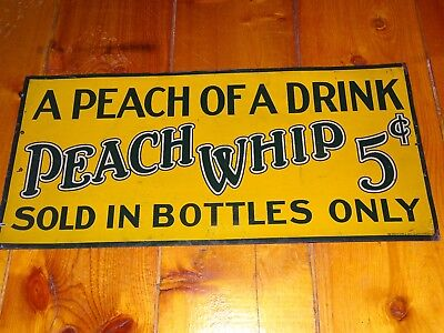 Vintage original tin soda advertising sign Peach Whip early 5 cent in bottles