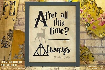 After All This Time? ALWAYS Snape Harry Potter Hallows Gift Present Canvas Print