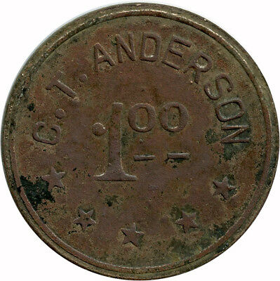 C. T. Anderson General Store Bowdon, North Dakota ND Ingle System $1 Trade Token