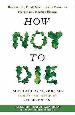 How Not to Die: Discover the Foods Scientifically Proven to Prevent E- book PDF