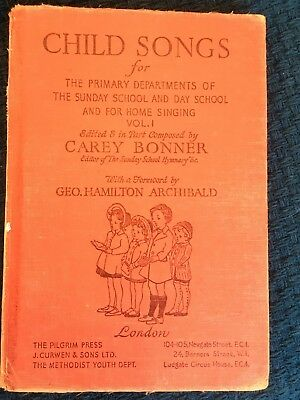 Songbook - CHILD SONGS Vol 1 - Carey Bonner - 1949