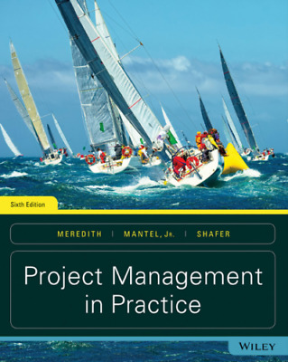 [PDF] Project Management in Practice, Sixth 6 Edition, Wiley, 9781119385622
