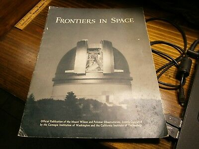 Vintage Frontiers In Space Mt Wilson Palomar Observatory 48 Pages Estate Find