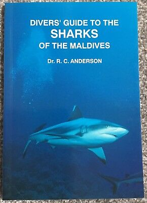 Divers Guide To The Sharks Of The Maldives by Dr R C Anderson
