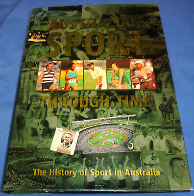 1997 Australian Sport Through Time 511 Page Hard Cover History Book 25 x 35 cm