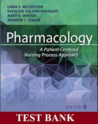 Test Bank Pharmacology Patient Centered Nursing 9e McCuistion