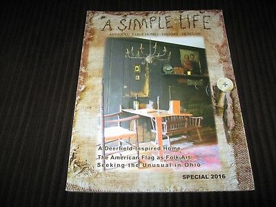 A Simple Life Magazine Special 2016 Primitive Antique Early Homes History Museum