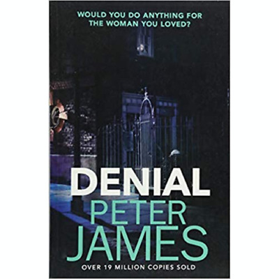 Denial  by Peter James  -  9781409181231