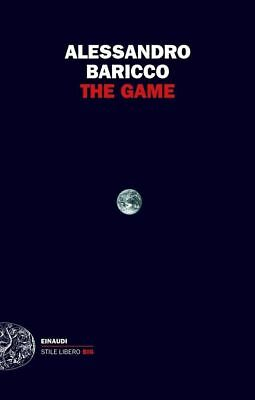 The Game -Baricco Alessandro