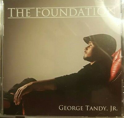 GEORGE TANDY, JR. - THE FOUNDATION Almost New CD