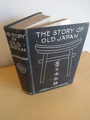 Story Of Old Japan By Longford Signed By Author 1910  Lg Fold Out Map Japanese