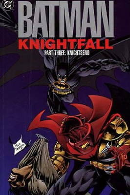Batman - Knightfall: Pt. 3: Knightsend by Chuck Dixon, Doug Moench...