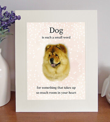 """Chow Chow """"Dog is such a small word"""" 8 x 10 Picture Lovely Print Fun Gift"""