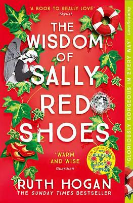 The Wisdom of Sally Red Shoes - Ruth Hogan - BRAND NEW
