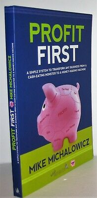 Profit First: A Simple System to Transform Any Business from a Cash-Eating Monst