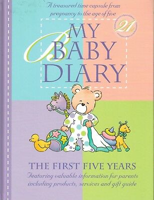MY BABY RECORD DIARY THE FIRST FIVE YEARS CELEBRATING OUT 21st SPECIAL EDITION