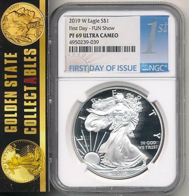 2019 W $1 Proof Silver Eagle First Day Of Issue Fun Show Ngc Pf69 Ultra Cameo
