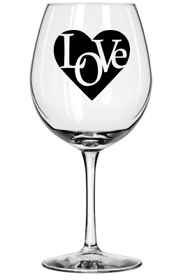 Love Wine Gin Glass Decal Sticker Birthdays Mothers Day Valentines Gift Occasion
